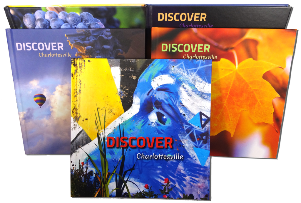 Discover Charlottesville - Five editions 2016, 2017. 2018, 2019, 2020